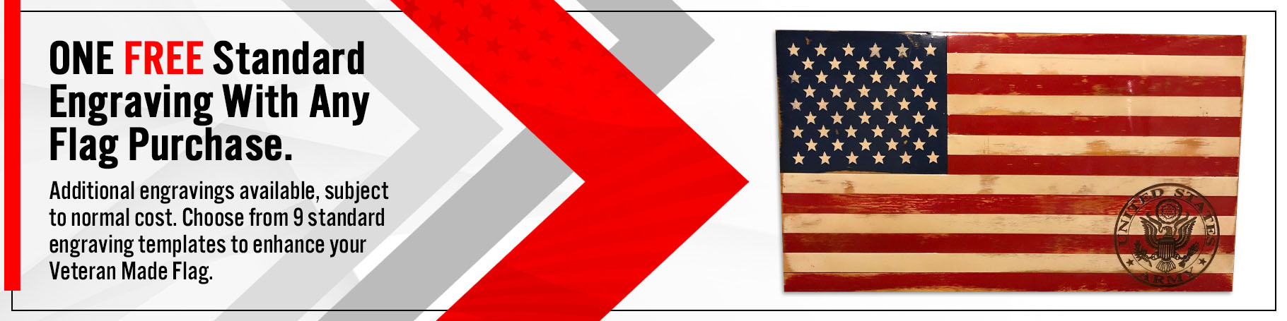 One free standard engraving with any flag purchase